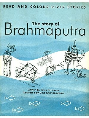 The Story of Brahmaputra (Read and Colour River Stories)