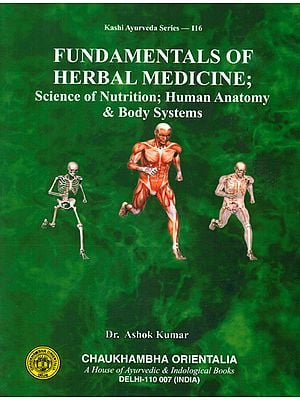 Fundamentals of Herbal Medicine (Science of Nutrition, Human Anatomy and Body Systems)