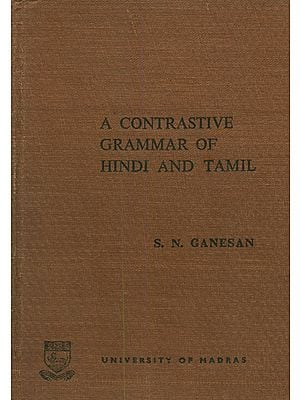 A Contrastive Grammar of Hindi and Tamil (An Old and Rare Book)