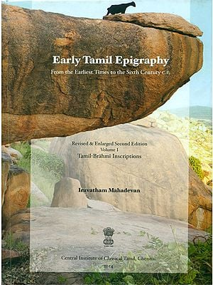 Early Tamil Epigraphy: From the Earliest Times to the Sixth Century C.E. (Tamil-Brahmi Inscriptions)