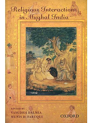 Religious Interactions in Mughal India