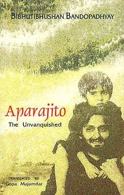 Aparajito The Unvanquished