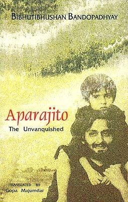 Aparajito The Unvanquished