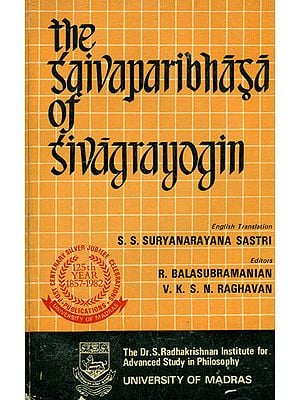 The Saivaparibhasa of Sivagrayogin (An Old and Rare Book)