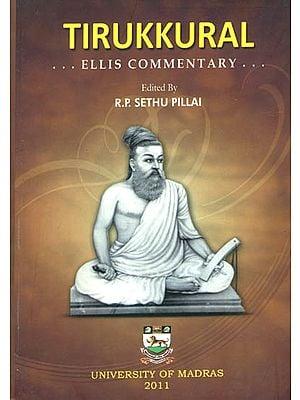 Tirukkural (Ellis' Commentary)