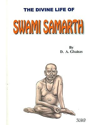 The Divine Life of Swami Samarth