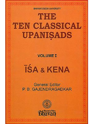 The Ten Classical Upanisads (Isa & Kena)