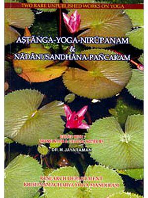 Astanga  Yoga  Nirupanam and Nadanusandhana Pancakam
