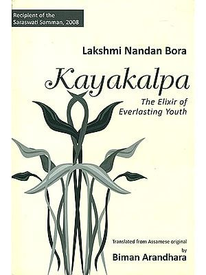Kayakalpa: The Elixir of Everlasting Youth