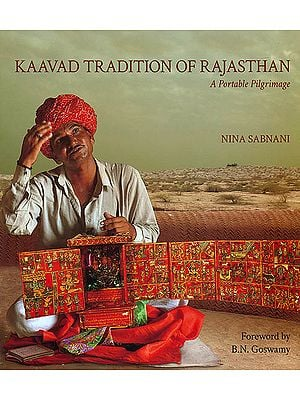 Kaavad Tradition of Rajasthan (A Portable Pilgrimage)