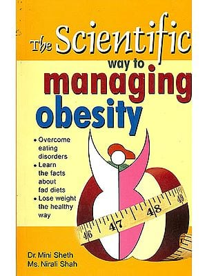 The Scientific Way to Managing Obesity