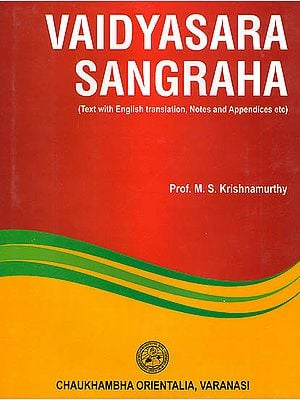 Vaidyasara Sangraha (Text with English Translation, Notes and Appendices etc)