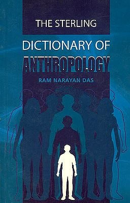 The Sterling Dictionary of Anthropology