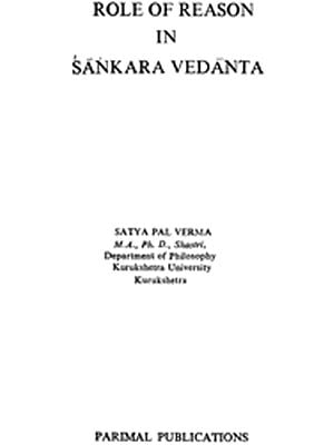 Role of Reason in Sankara Vedanta