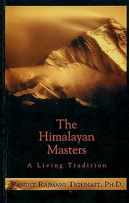 The Himalayan Masters (A Living Tradition)