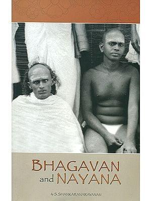 Bhagavan and Nayana
