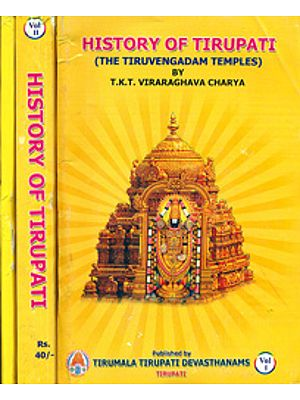 History of Tirupati: The Thiruvengadam Temples (Set of 3 Volumes)