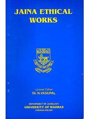 Jaina Ethical Works