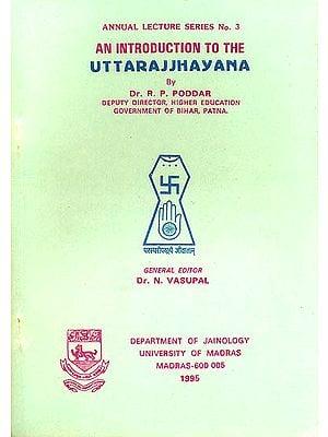An Introduction to The Uttarajjhayana