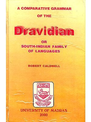 A Comparative Grammar of The Dravidian