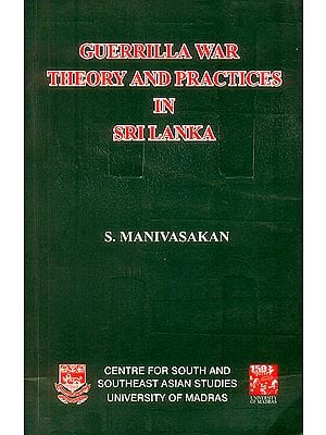 Guerrilla War Theory and Practices in Sri Lanka