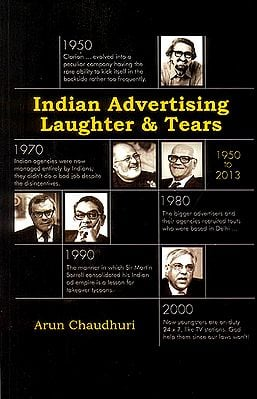 Indian Advertising Laughter and Tears (1950 to 2013)