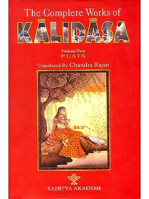 The Complete Works of Kalidasa (Volume II)