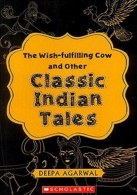The Wish-fulfilling Cow and other Classical Indian Tales