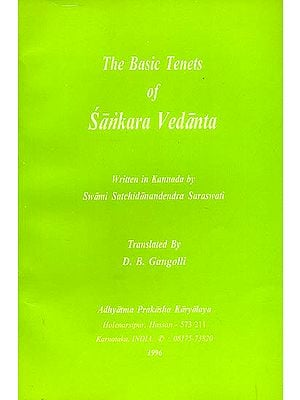The Basic Tenets of Sankara Vedanta