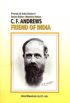 C.F. Andrews Friend of India