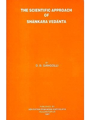 The Scientific Approach of Shankara Vedanta