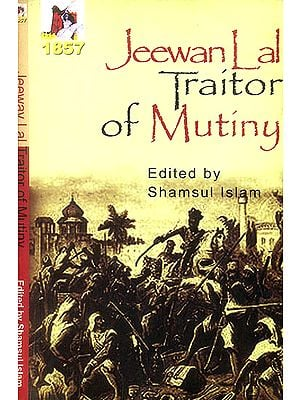 Jeewan Lal Traitor of Mutiny