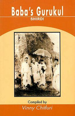 Baba's Gurukul (Shirdi)