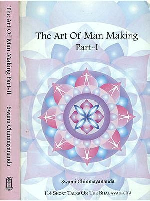 The Art of Man Making: 193 Short Talks on The Bhagavad Gita (Set of 2 Volumes)