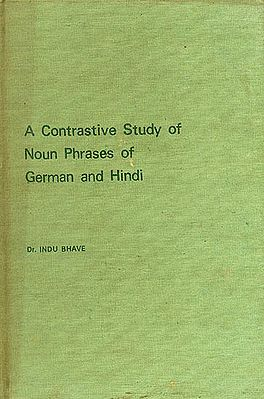 A Contrastive Study of Noun Phrases of German and Hindi (An Old and Rare Book)