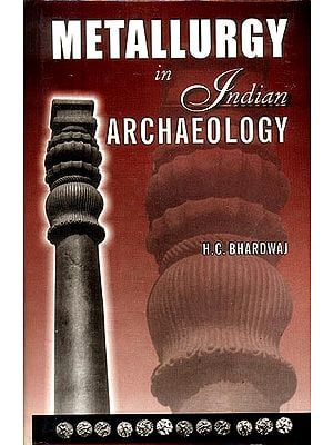 Metallurgy in Indian Archaeology