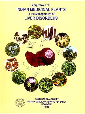 Perspectives of Indian Medicinal Plants in the Management of Liver Disorders