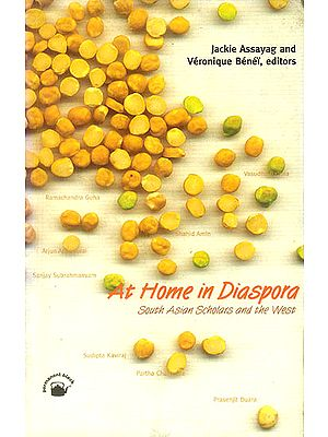 At Home in Diaspora (South Asian Scholars and The West)