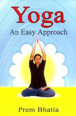 Yoga (An Easy Approach)