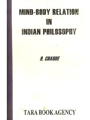 Mind-Body Relation in Indian Philosophy (An Old and Rare Book)