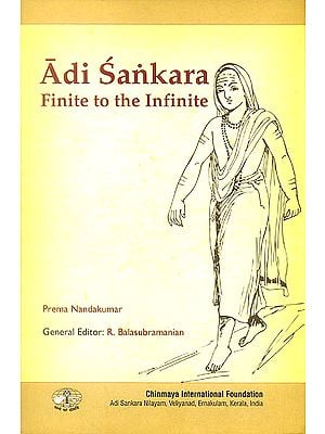 Adi Sankara (Finite to the Infinite)