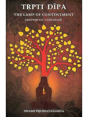 Trpti Dipa (The Lamp of Contentment): Pancadasi Chapter 7