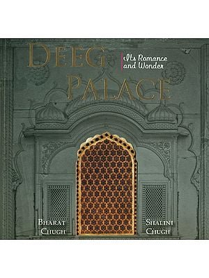 Deeg Palace (Its Romance and Wonder)