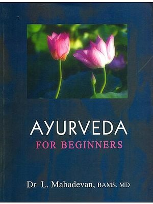 Ayurveda For Beginners