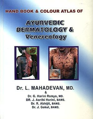 Hand Book and Colour Atlas of Ayurvedic Dermatology and Venereology