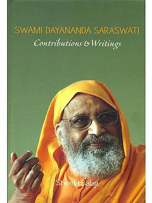 Swami Dayananda Saraswati (Contributions and Writings)