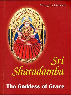 Sri Sharadamba (The Goddess of Grace)