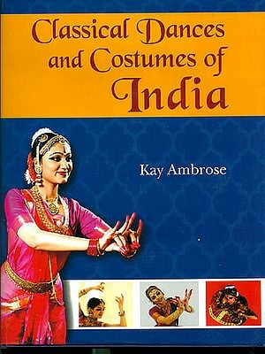 Classical Dances and Costumes of India
