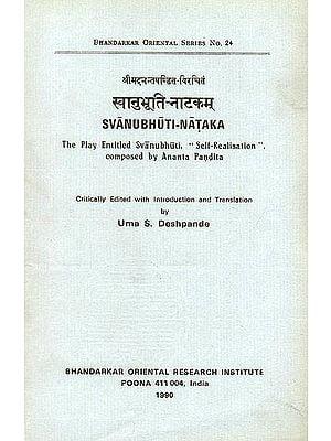 "Svanubhuti-Nataka (The Play Entitled Svanubhuti. ""Self Realisation"") -An Old and Rare Book"