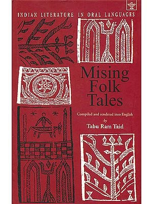 Mising Folk Tales (Indian Literature in Oral Languages)